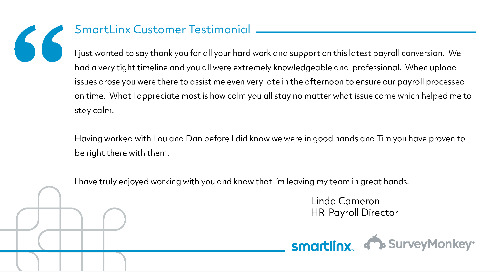 """Thank you for all your hard work and support on this latest payroll conversion"""