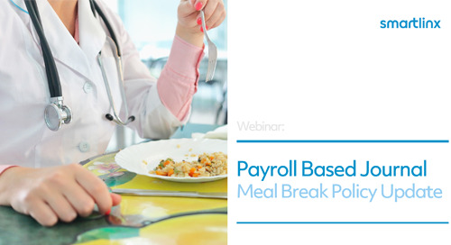 Payroll-Based Journal Meal Break Policy Update