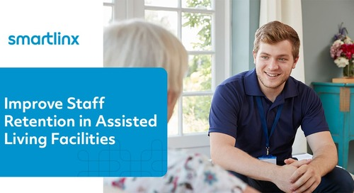How to Improve Staff Retention in Assisted Living Facilities