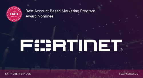 Fortinet, Best Account Based Marketing Program