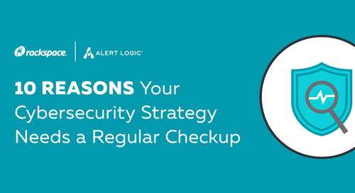 10 Reasons Your Cybersecurity Strategy Needs a Regular Checkup