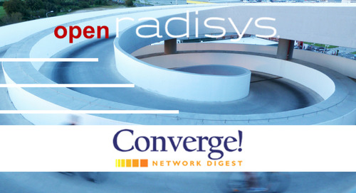 Converge! Network Digest - Radisys Contributes LTE-RAN Software for M-CORD to Open Source