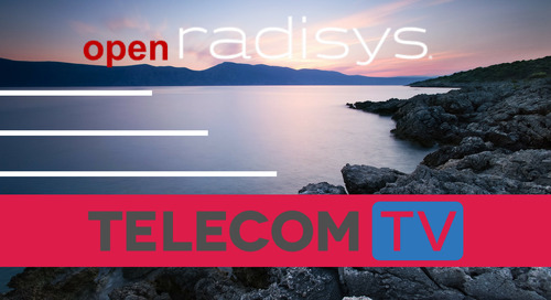 TelecomTV - Radisys sets out its open approach to 5G transformation
