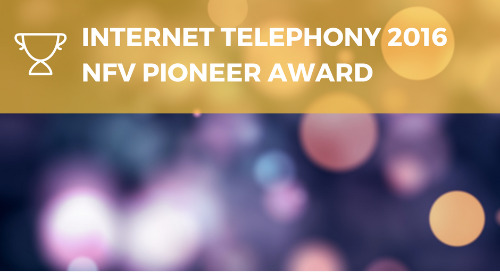 2016 Internet Telephony NFV Pioneer Award