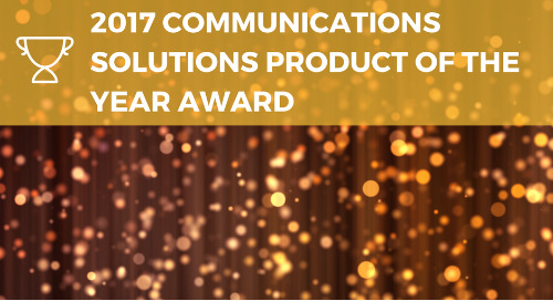 2017 Communications Solutions Product of the Year Award