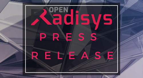 Radisys Continues Strategic Execution of Commitment to Delivering Disruptive Open Telecom Solutions