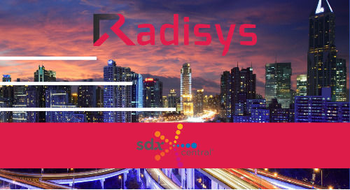 SDxCentral - Radisys bets its Own Evolution on the Evolution of 4G to 5G