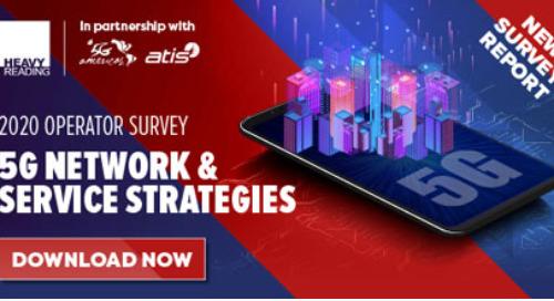 Heavy Reading 2020 5G Network & Service Strategies: 2020 Operator Survey