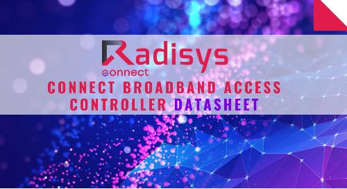 Radisys Connect Broadband Access Controller Datasheet
