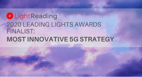 2020 Light Reading Leading Lights Awards Most Innovative 5G Strategy Finalist