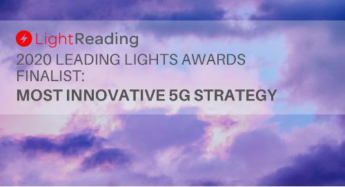 2020 Light Reading Leading Lights Awards Most Innovative 5G Strategy Finalist