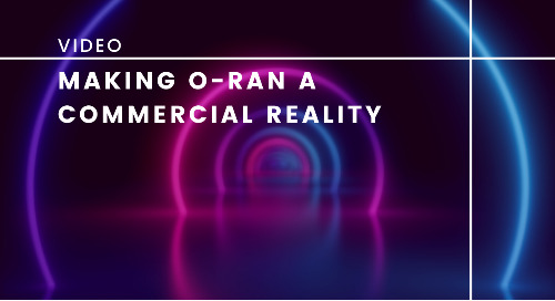 Making O-RAN a Commercial Reality