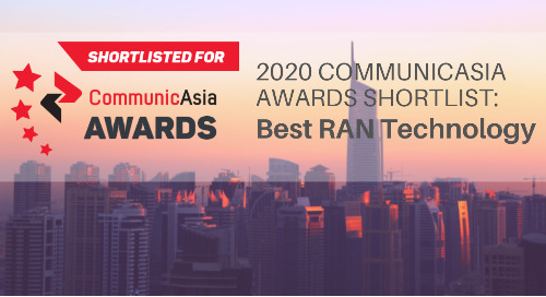 2020 CommunicAsia Awards - Best RAN Technology Shortlist