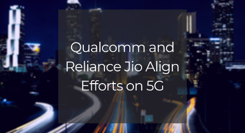 Qualcomm and Reliance Jio Align Efforts on 5G