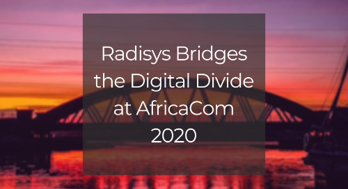 Radisys Bridges the Digital Divide at AfricaCom 2020 with End-to-End Digital Engagement Solutions Showcase