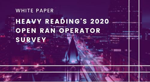Heavy Reading Open RAN 2020 Operator Survey Report