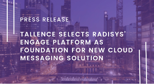 Tallence Selects Radisys' Engage Platform as Foundation for New Cloud Messaging Solution