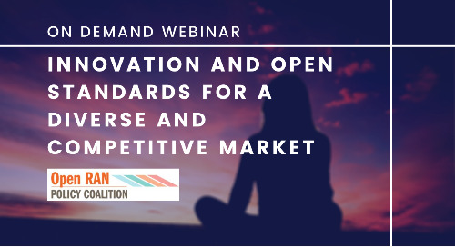 Webinar: Innovation and Open Standards for a Diverse and Competitive Market