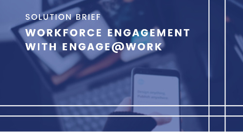 Workforce Engagement Solution Brief: Radisys Engage@Work