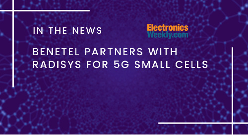 Benetel partners with Radisys for 5G small cells