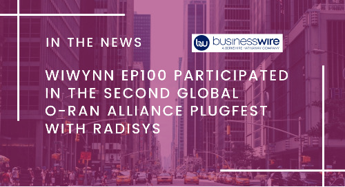 Wiwynn EP100 Participated in the Second Global O-RAN Alliance Plugfest with Radisys