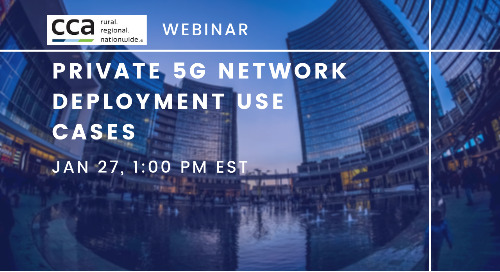 CCA Webinar: Private 5G Network Deployment Use Cases