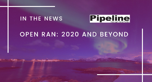 Open RAN: 2020 and Beyond