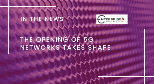The Opening of 5G Networks Takes Shape