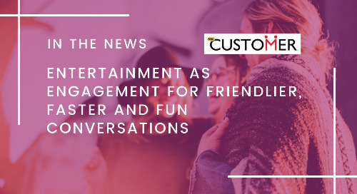 Entertainment as Engagement for Friendlier, Faster and Fun Conversations