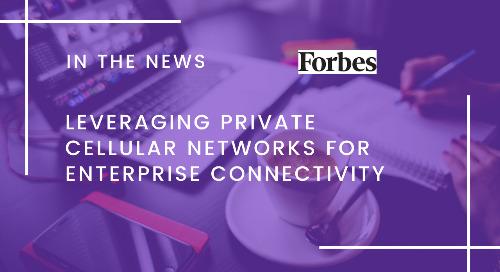 Leveraging Private Cellular Networks For Enterprise Connectivity