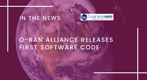 O-RAN Alliance Releases First Software Code
