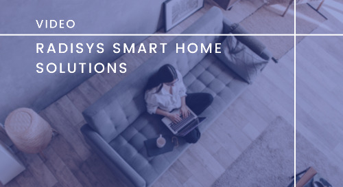 Radisys Smart Home Solutions