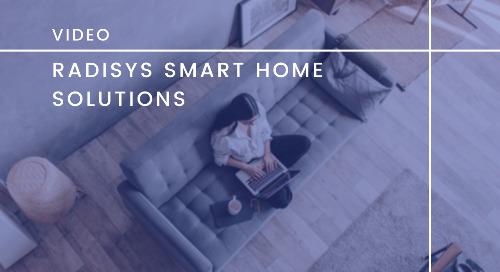 Radisys Smart Home Solutions
