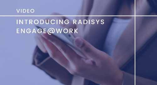 Introducing Radisys Engage@Work