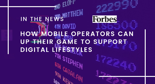 How Mobile Operators Can Up Their Game To Support Digital Lifestyles