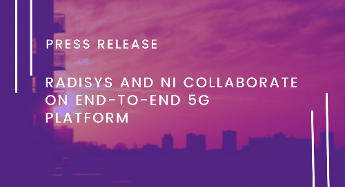 Radisys and NI Collaborate on End-to-End 5G Platform