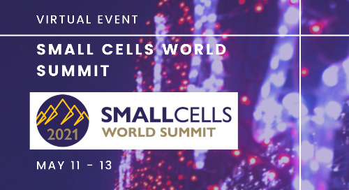 Small Cells World Summit: May 11-13