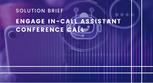 Engage In-Call Virtual Assistant Enhances the Conference Call Experience and Productivity