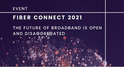 Fiber Connect 2021: July 25-28