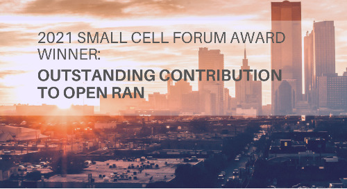 2021 Small Cells Forum Award: Radisys wins SCF Small Cell Award for Outstanding Contribution to Small Cell Open RAN Platforms