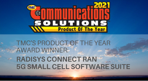 TMC Names Radisys a 2021 Communications Solutions Products of the Year Award Winner