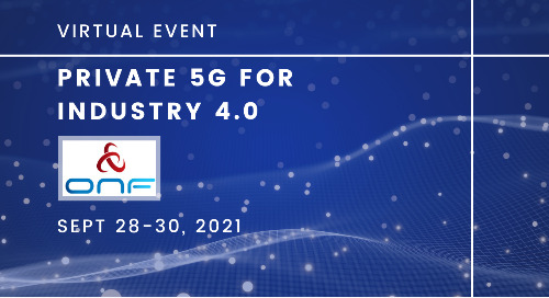 ONF Spotlight: Private 5G for Industry 4.0
