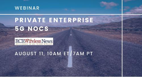 Webinar: Private Enterprise 5G NOCs
