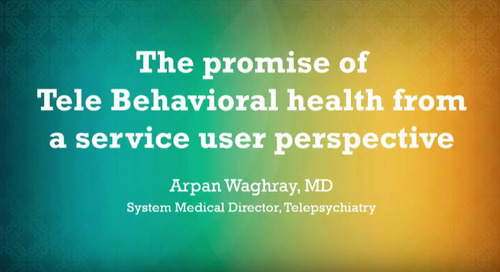 The Promise of Telebehavioral Health