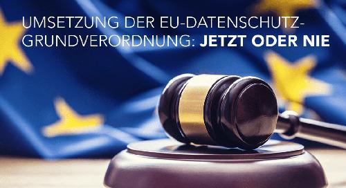 EU-DSGVO: Jetzt handeln oder später zahlen