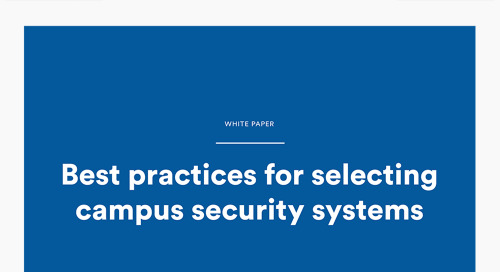 Best practices for selecting campus security systems