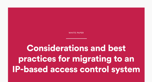 Considerations and best practices for migrating to an IP-based access control system