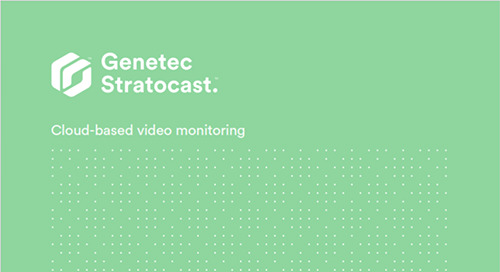 Genetec Stratocast cloud-based video monitoring system