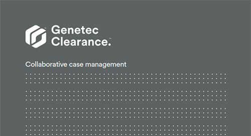 Genetec Clearance collaborative investigation management
