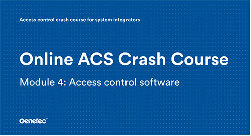 Module 4: Access control software (Video)